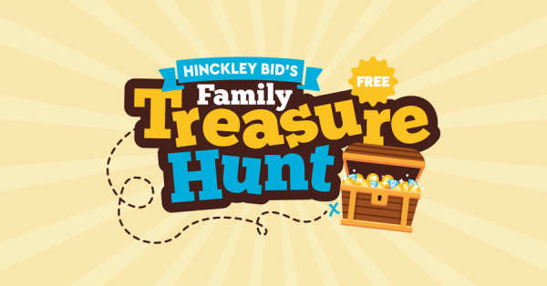 Hinckley BID's FREE Half Term Family Treasure Hunt - 18th October 2021