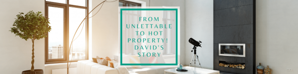 David's Story: From unlettable to hot property!