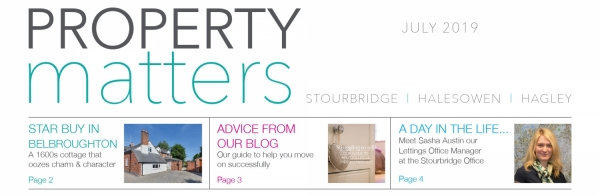 Welcome to Property Matters - July 2019