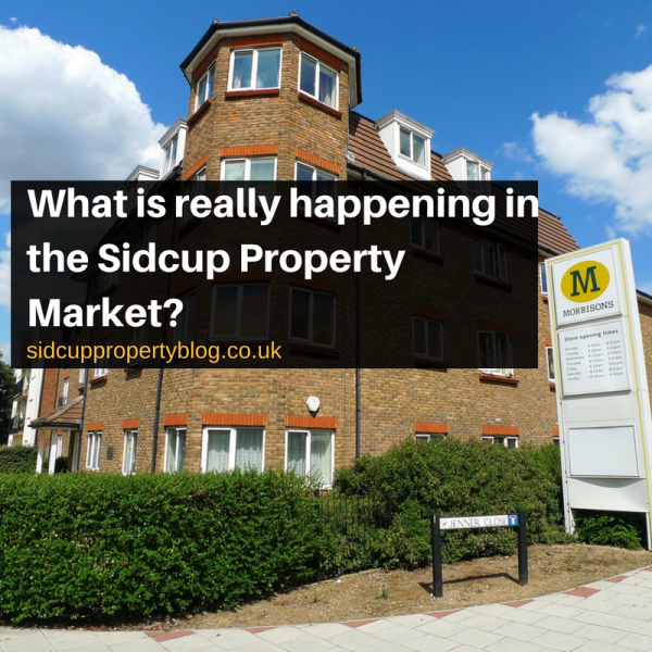 What is really happening in the Sidcup Property Market?