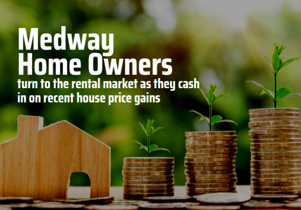 Medway Homeowners Have Turned to the Rental Market to Cash In By £26,800 Each