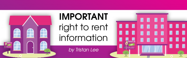 IMPORTANT RIGHT TO RENT UPDATE