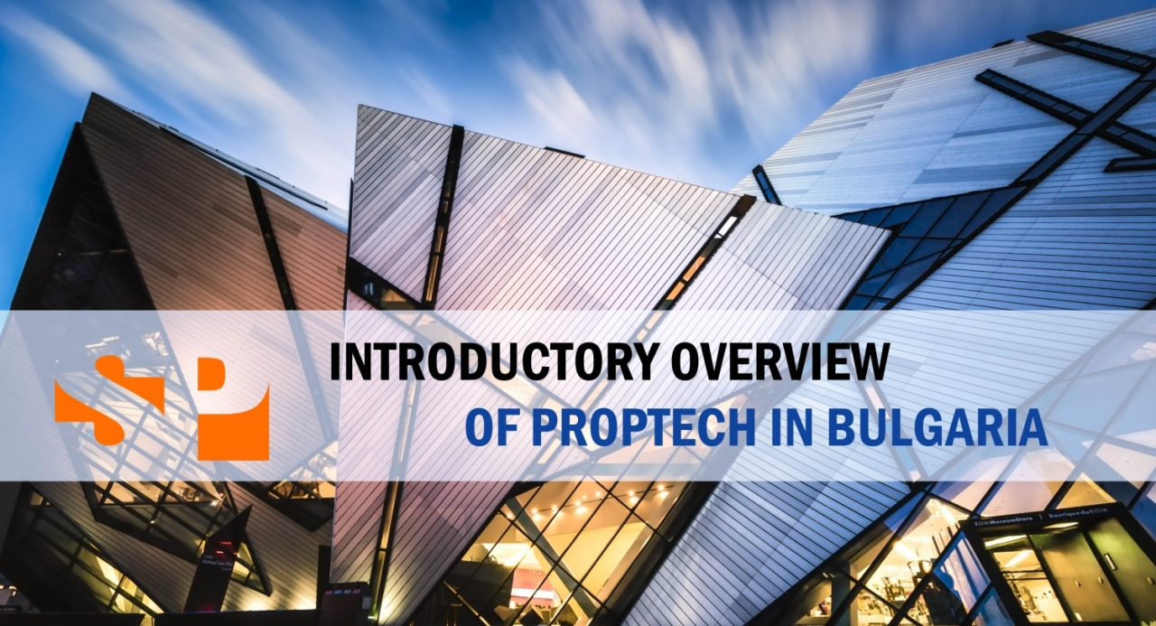 Introductory Overview of PropTech in Bulgaria