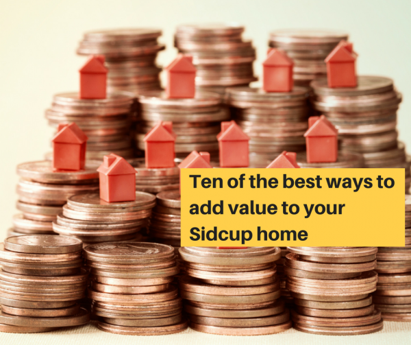 Ten of the best ways to add value to your Sidcup home