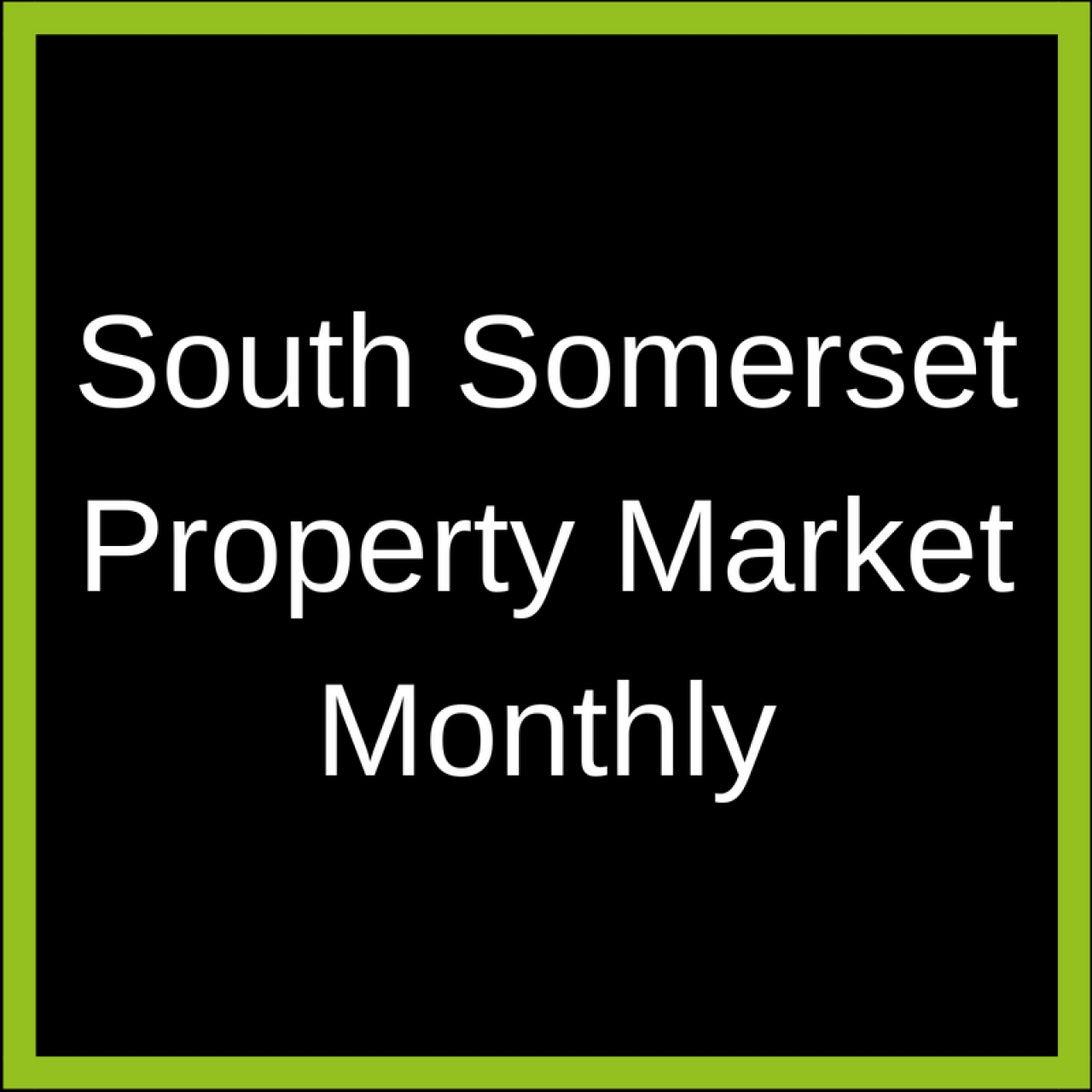 >How many houses sold in South Somerset in July?