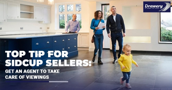Top Tip For Sidcup Sellers: Get an Agent to Take Care of Viewings