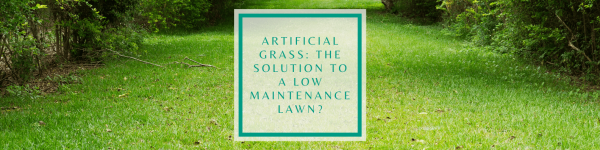 Artificial Grass: The Solution to Achieving a Low-Maintenance Benfleet Lawn?