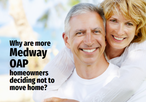 Why Are More Medway OAP Homeowners Deciding Not to Move Home?