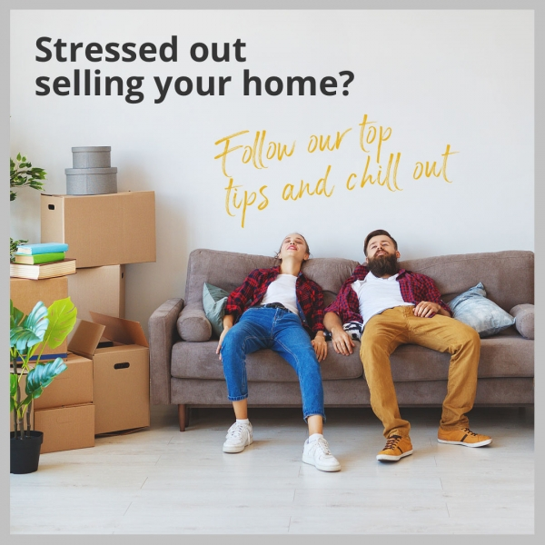 Top Tips to Keep Calm When Selling Your Home!