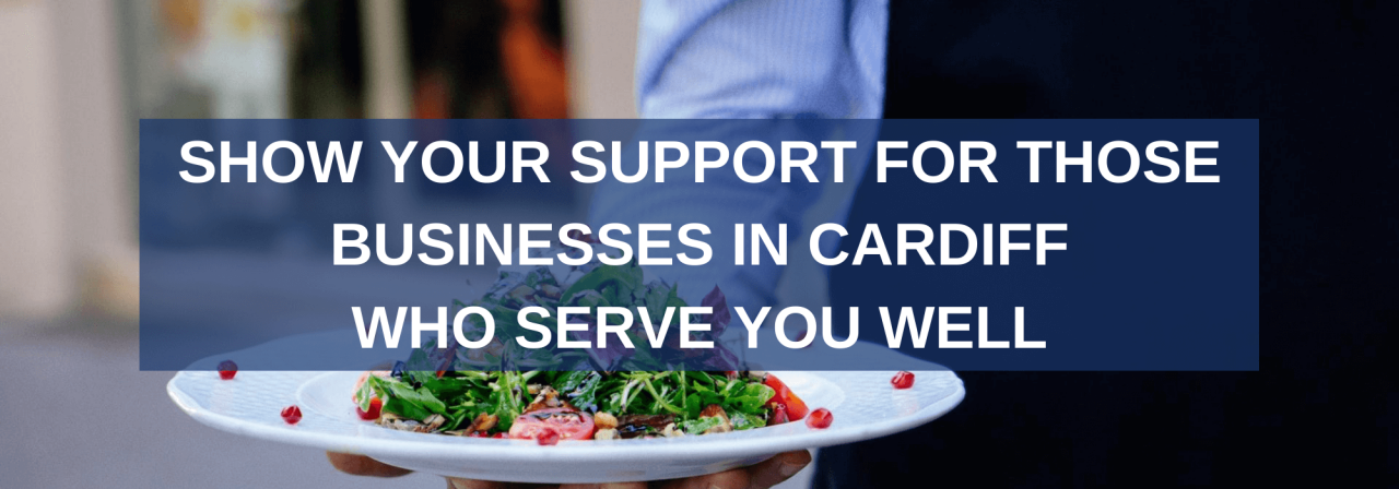 >Show Your Support for Businesses in Cardiff