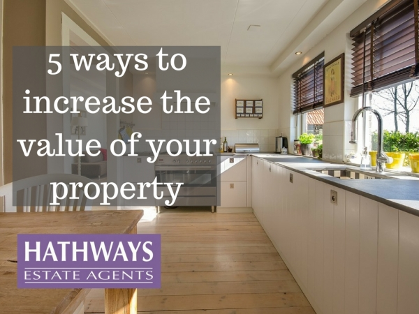 FIVE ways to increase the value of your property