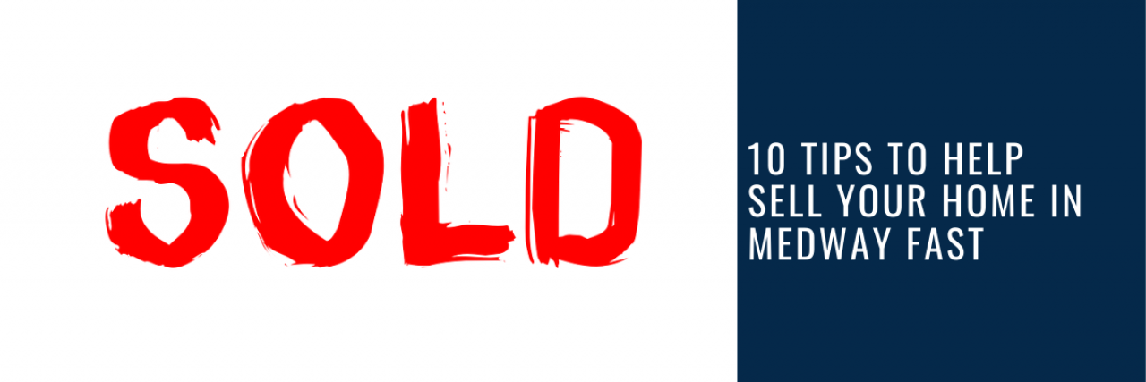 >10 Tips to Help Sell Your Home in Medway Fast