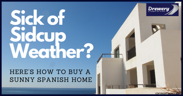 Sick of Sidcup Weather? Here's How to Buy a Sunny Spanish Home