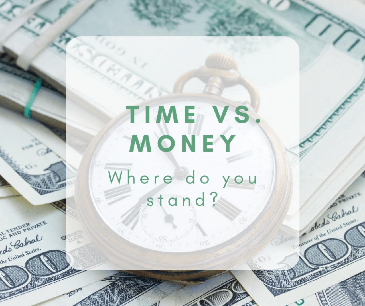>Time vs Money