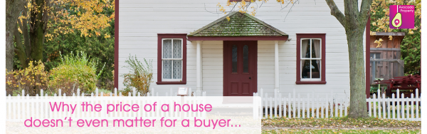 Why the price of a house doesn't even matter for a buyer