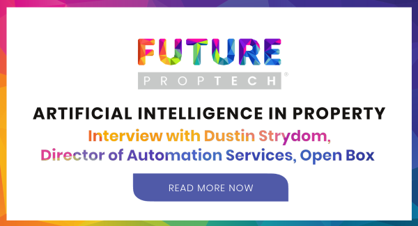 Artificial Intelligence in Property - Interview with Dustin Strydom, Open Box