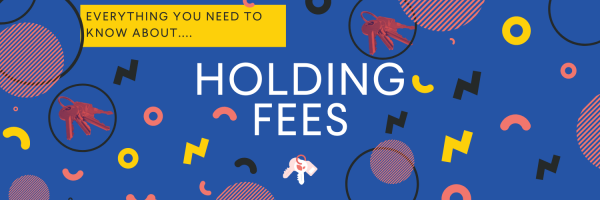 Everything you need to know about...holding fees