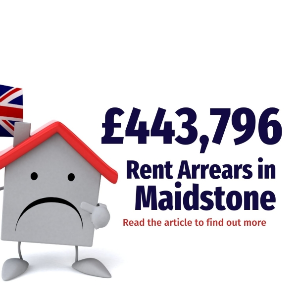 Maidstone Buy-to-Let Landlords Owed £1,226,624 in Unpaid Rent