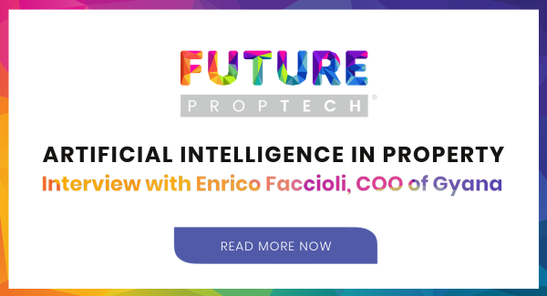 Artificial Intelligence in Property - Interview with Enrico Faccioli, Gyana