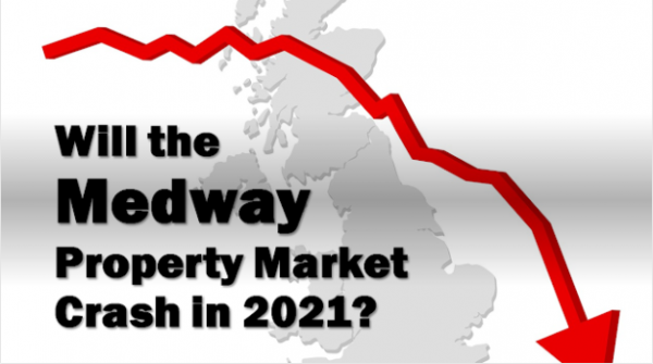 Will the Medway Property Market Crash in 2021?