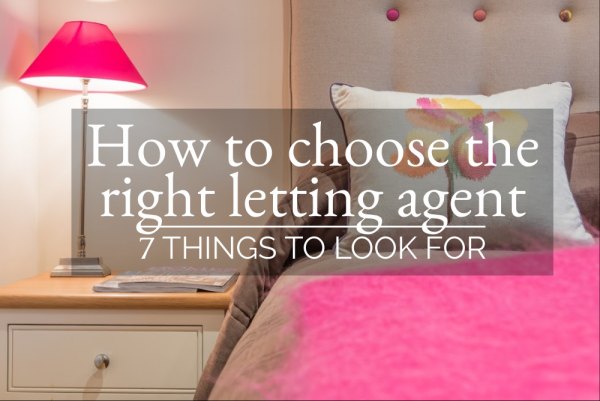 How to choose the right letting agent: 7 things to look for