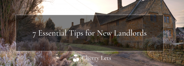 7 Essential Tips for New Landlords