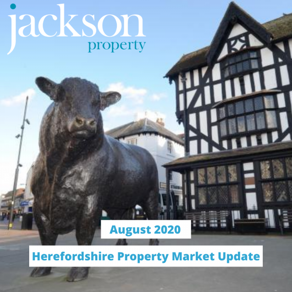 Herefordshire Property Market Update August 2020