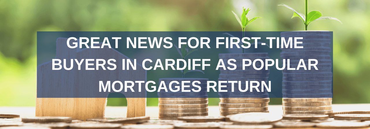 >Great news for first-time buyers in Cardiff as pop