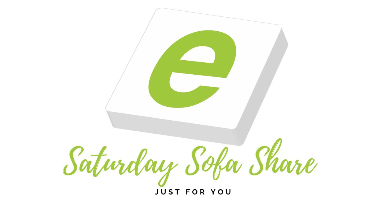 >Saturday Sofa Share