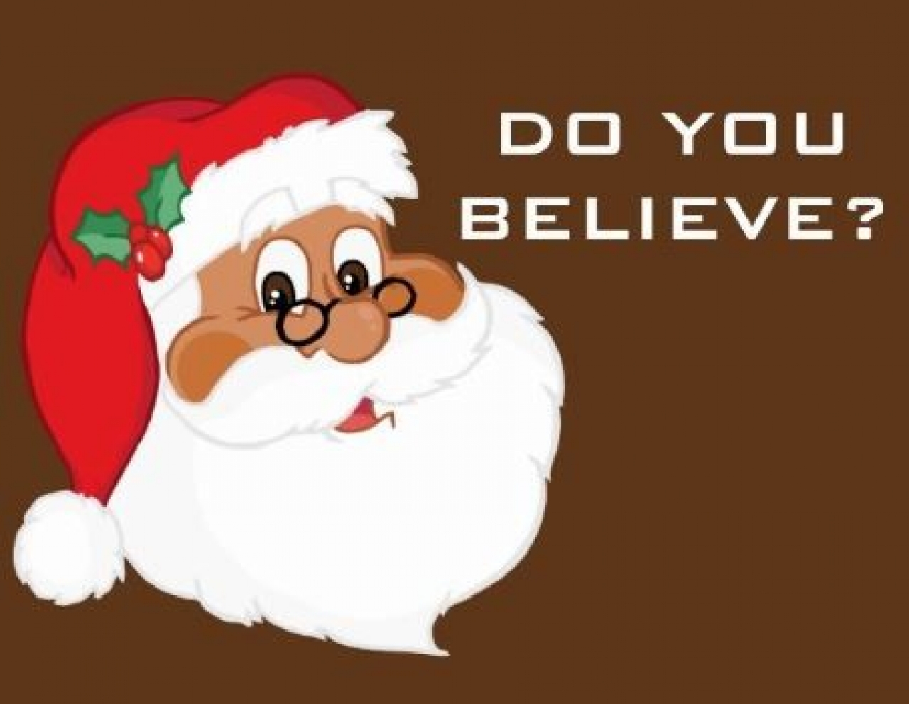 >Do You Believe in Santa?