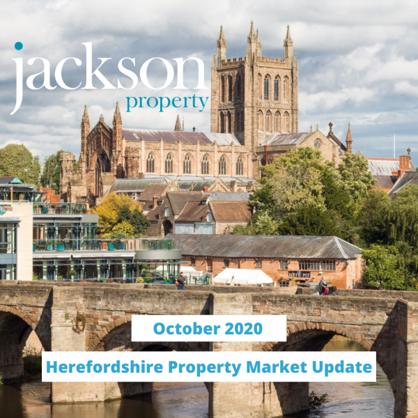 Herefordshire Property Market Update October 2020
