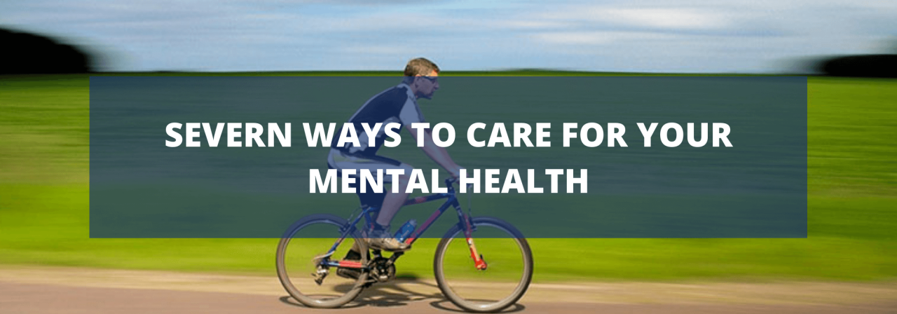 >Seven Ways to Care for Your Mental Health