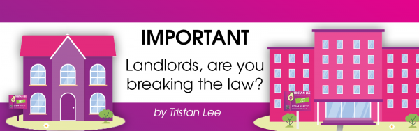 Important: Landlords are you breaking the law?