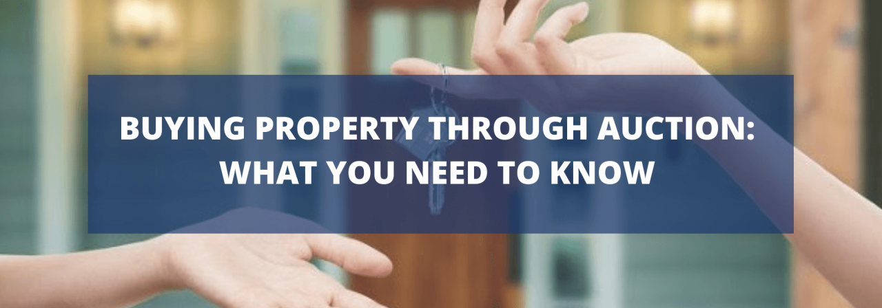 >Buying property through auction: what you need to