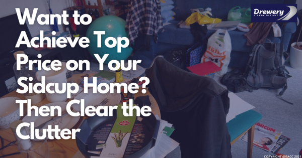 Want to Achieve Top Price on Your Sidcup Home? Then Clear the Clutter