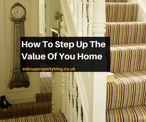 How To Step Up The Value Of You Home