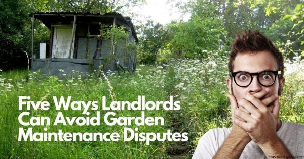 Five Ways Neath Landlords Can Avoid Garden Maintenance Disputes