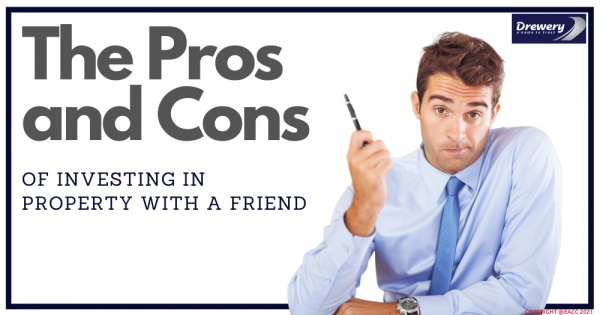 The Pros and Cons of Investing in Property with a Friend