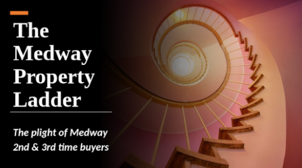 Medway 2nd & 3rd Time Buyers Finding it Tougher  to Move up the Property Ladder
