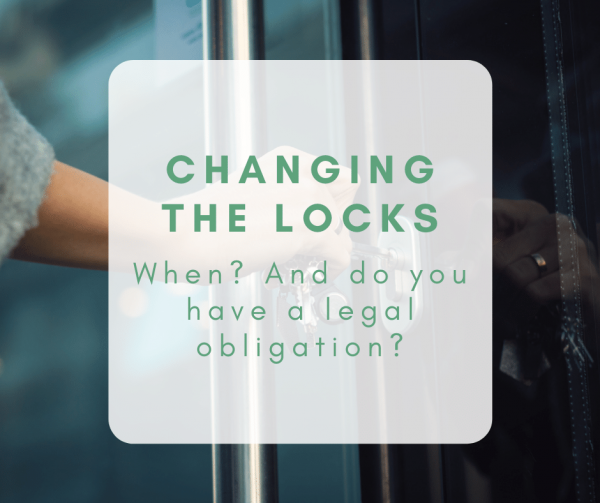 Changing the locks: When should you do it, and do you have a legal obligation?