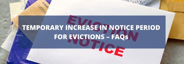 Temporary increase in notice period for evictions – FAQs