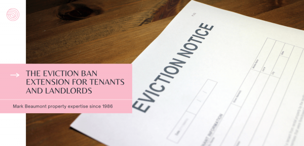 The eviction ban extension for tenants and landlords