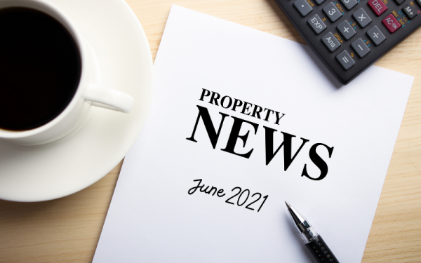 Latest News: What's Happening in the UK Property Market June 2021